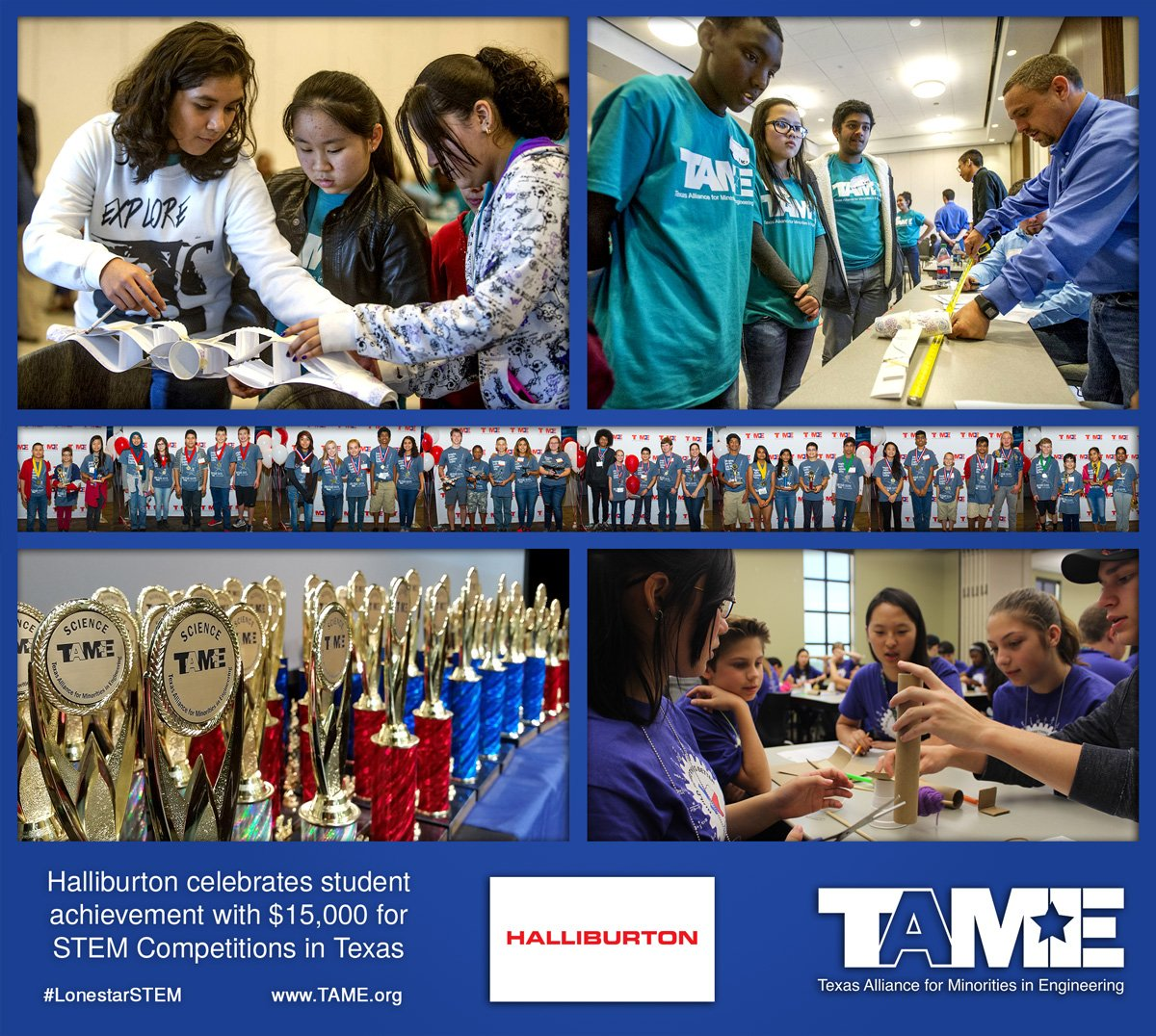 The Texas Alliance for Minorities in Engineering (TAME) is pleased to announce that partner Halliburton has generously awarded $15,000 to empower Texan students to pursue careers in science, technology, engineering and math. The funding will support annual STEM Competitions, which celebrate achievement in math, science, and engineering. Students and chaperones pay no fee to participate thanks to sponsorships like this.